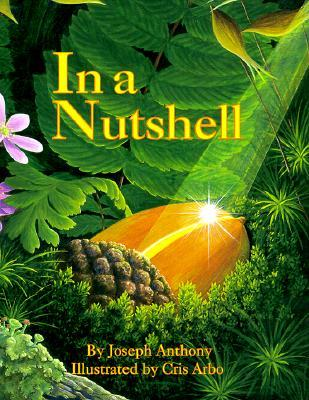 In a Nutshell by Joseph Anthony