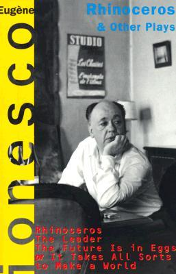 Rhinoceros and Other Plays by Eugène Ionesco