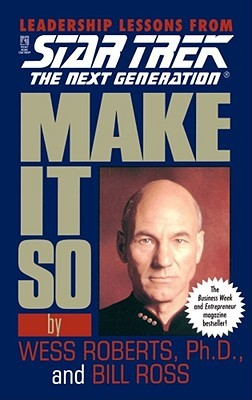 Make It So by Wess Roberts