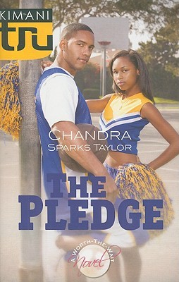 The Pledge by Chandra Sparks Splond