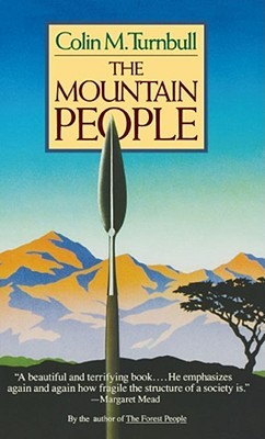 The Mountain People by Colin M. Turnbull