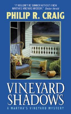 Vineyard Shadows by Philip R. Craig
