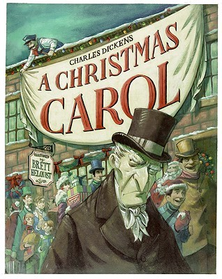 Charles Dickens' A Christmas Carol by Brett Helquist