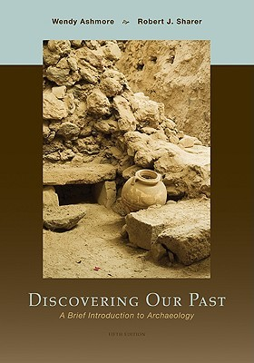 Discovering Our Past by Wendy Ashmore