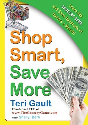 Shop Smart, Save More by Teri Gault