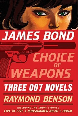 James Bond by Raymond Benson