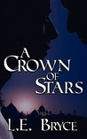 A Crown of Stars (The Sun, The Moon, and The Stars, #2)
