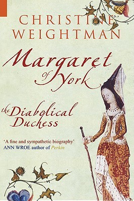 Margaret of York by Christine Weightman
