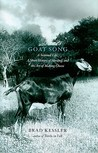 Goat Song by Brad Kessler