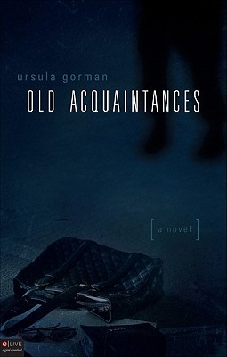 Old Acquaintances by Ursula Gorman
