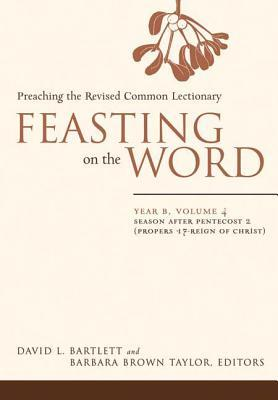 Feasting on the Word by David Lyon Bartlett