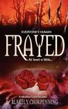Frayed by Blakely Chorpenning