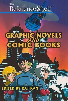 Graphic Novels and Comic Books by Kat Kan