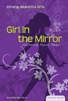 Girl in the Mirror: Understanding Physical Changes