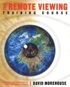 The Remote Viewing Training Course