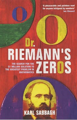 Dr. Riemann's Zeros by Karl Sabbagh