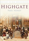 Highgate (In Old Photographs)