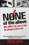 None of the Above: Why 2008 Is the Year to Cast the Ultimate Protest Vote