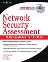 Network Security Assessment: From Vulnerability to Patch