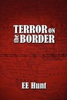 Terror on the Border