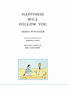 Happiness Will Follow You by Tejvan Pettinger