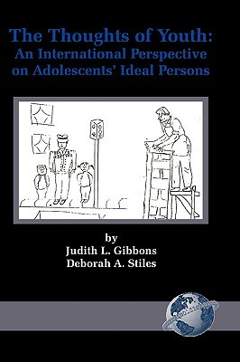 The Thoughts of Youth: An International Perspective on Adolescents' Ideal Persons (Hc)