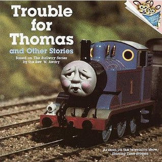 Trouble for Thomas and Other Stories (Thomas & Friends)