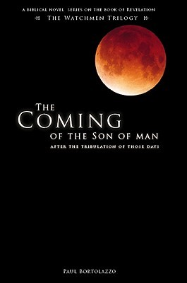 The Coming of the Son of Man: After the Tribulation of Those Days