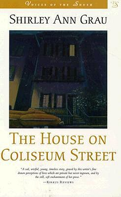 The House on Coliseum Street by Shirley Ann Grau