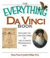 The Everything Da Vinci Book: Explore the Life and Times of the Ultimate Renaissance Man