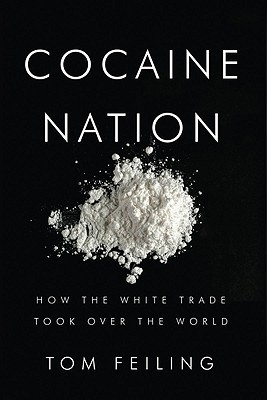 Cocaine Nation by Thomas Feiling