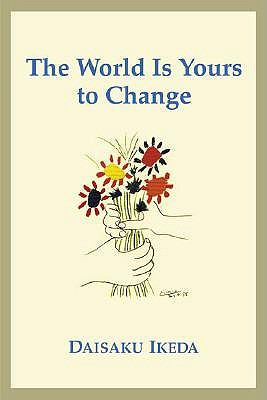 One by One: The World is Yours to Change
