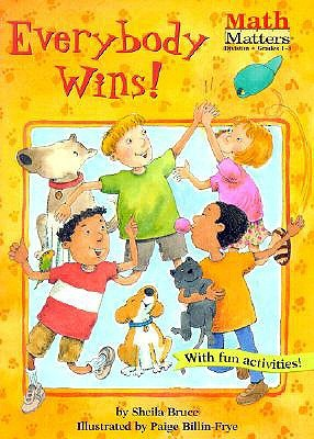 Everybody Wins! by Sheila Bruce
