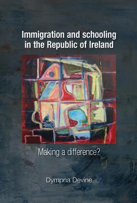 Immigration and Schooling in the Republic of Ireland: Making a difference?