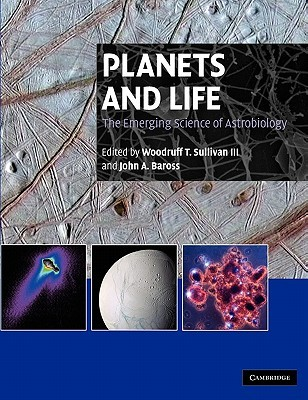 Free download Planets and Life: The Emerging Science of Astrobiology ePub
