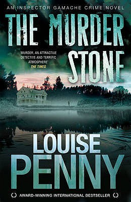 Free online download The Murder Stone (Chief Inspector Armand Gamache #4) by Louise Penny PDF