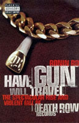 Have Gun, Will Travel by Ronin Ro