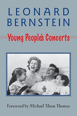 Young People's Concerts by Leonard Bernstein