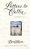 Letters to Callie: Jack Wade's Story