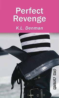 Perfect Revenge by K.L. Denman