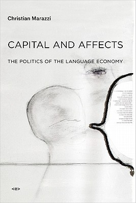 Capital and Affects: The Politics of the Language Economy