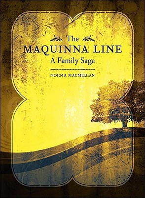 MAQUINNA LINE, THE by Norma MacMillan