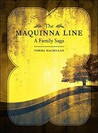 The Maquinna Line: A Family Saga