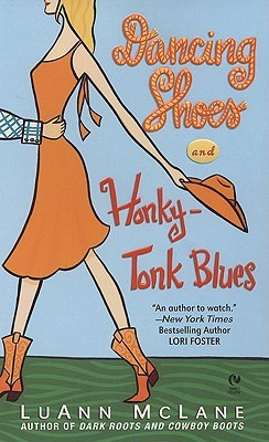 Dancing Shoes and Honky-Tonk Blues by Luann McLane