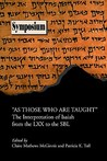 As Those Who Are Taught: The Reception of Isaiah from the Lxx to the Sbl (Symposium Series (Society of Biblical Literature), No. 27.) (Symposium Series (Society of Biblical Literature))