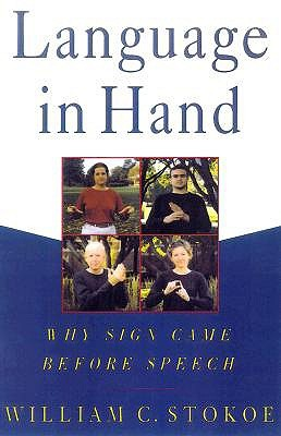 Language in Hand by William C. Stokoe