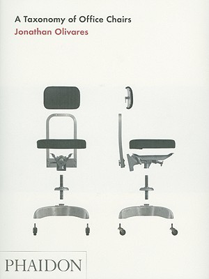 A Taxonomy of Office Chairs by Jonathan Olivares