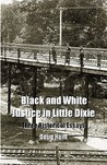 Black and White Justice in Little Dixie: Three Historical Essays