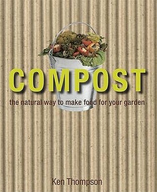 Compost by Kenneth Thompson