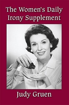 The Womens Daily Irony Supplement